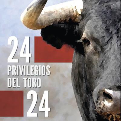 24 privilegios del toro 24